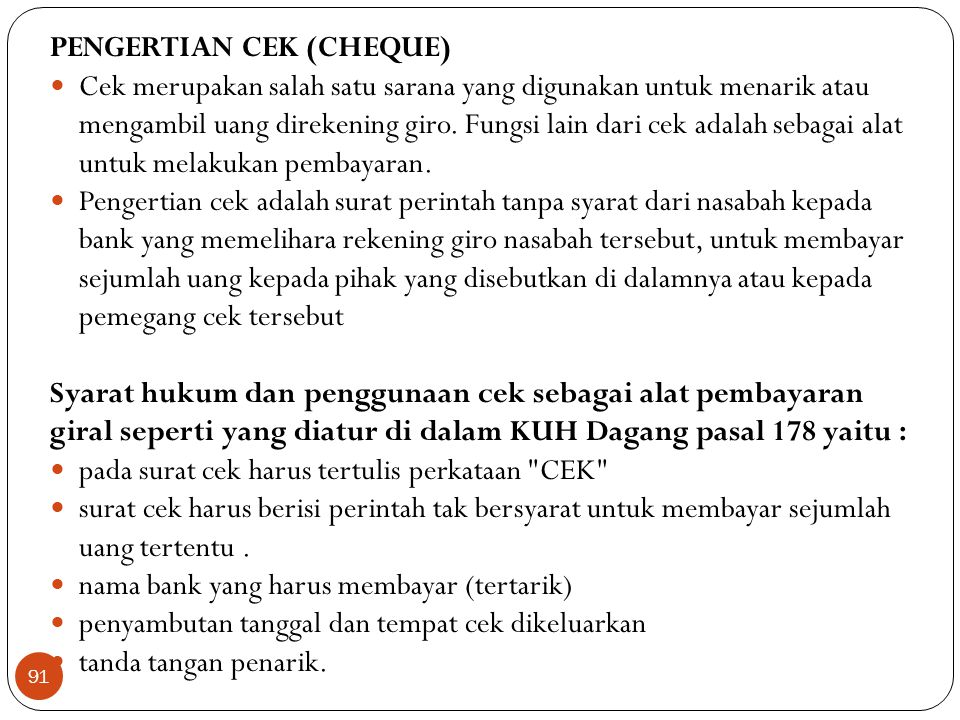 PENGERTIAN CEK (CHEQUE)