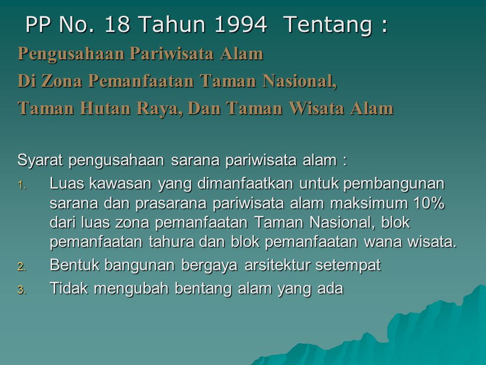 PP No. 18 Tahun 1994 Tentang : Pengusahaan Pariwisata Alam