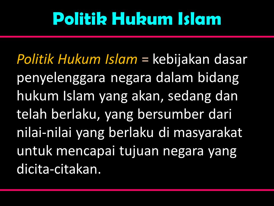 Politik Hukum Islam