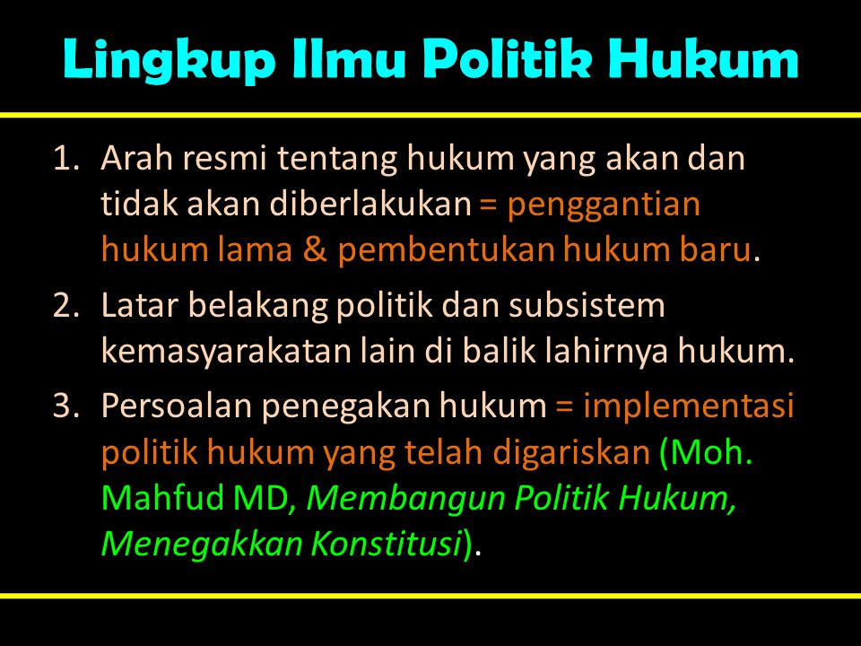 Lingkup Ilmu Politik Hukum