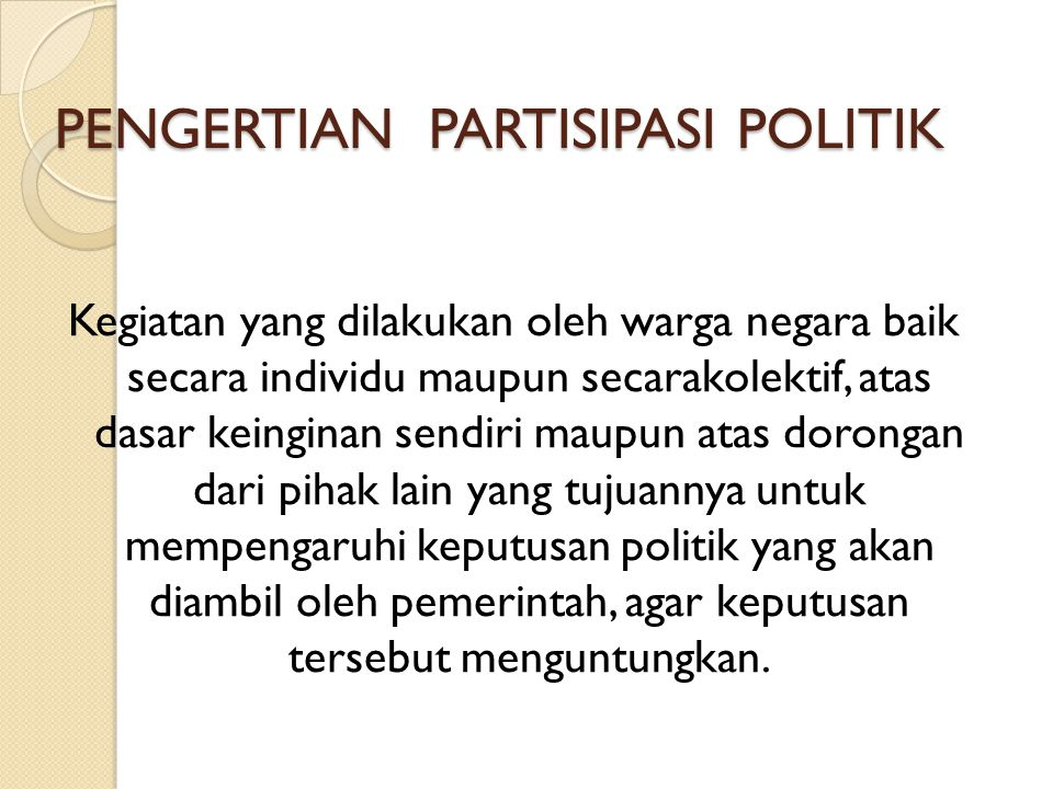 PENGERTIAN PARTISIPASI POLITIK