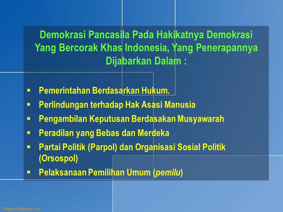 Demokrasi Pancasila Pada Hakikatnya Demokrasi