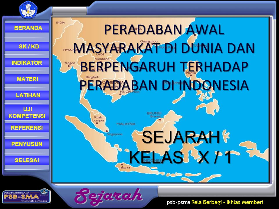 PERADABAN AWAL MASYARAKAT DI DUNIA DAN BERPENGARUH TERHADAP PERADABAN DI INDONESIA