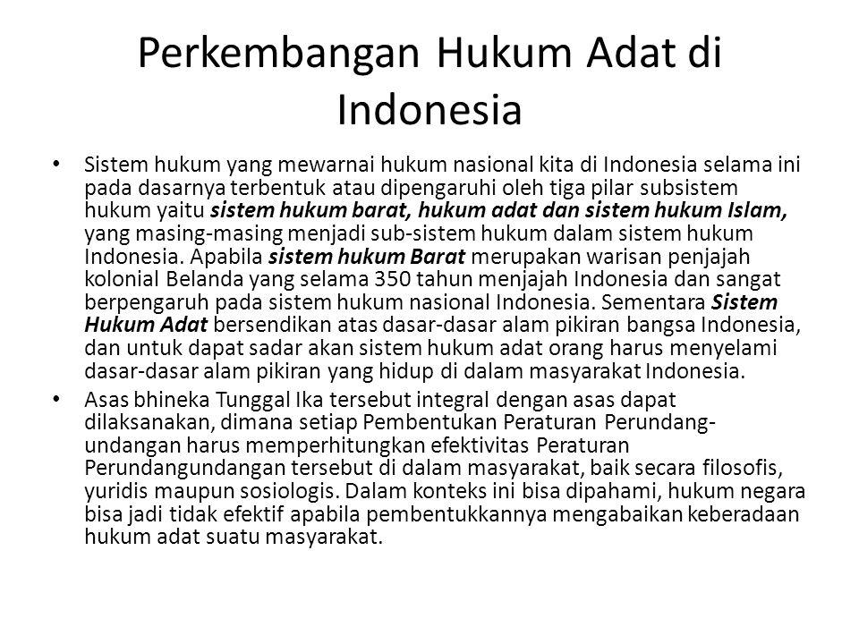 Perkembangan Hukum Adat di Indonesia
