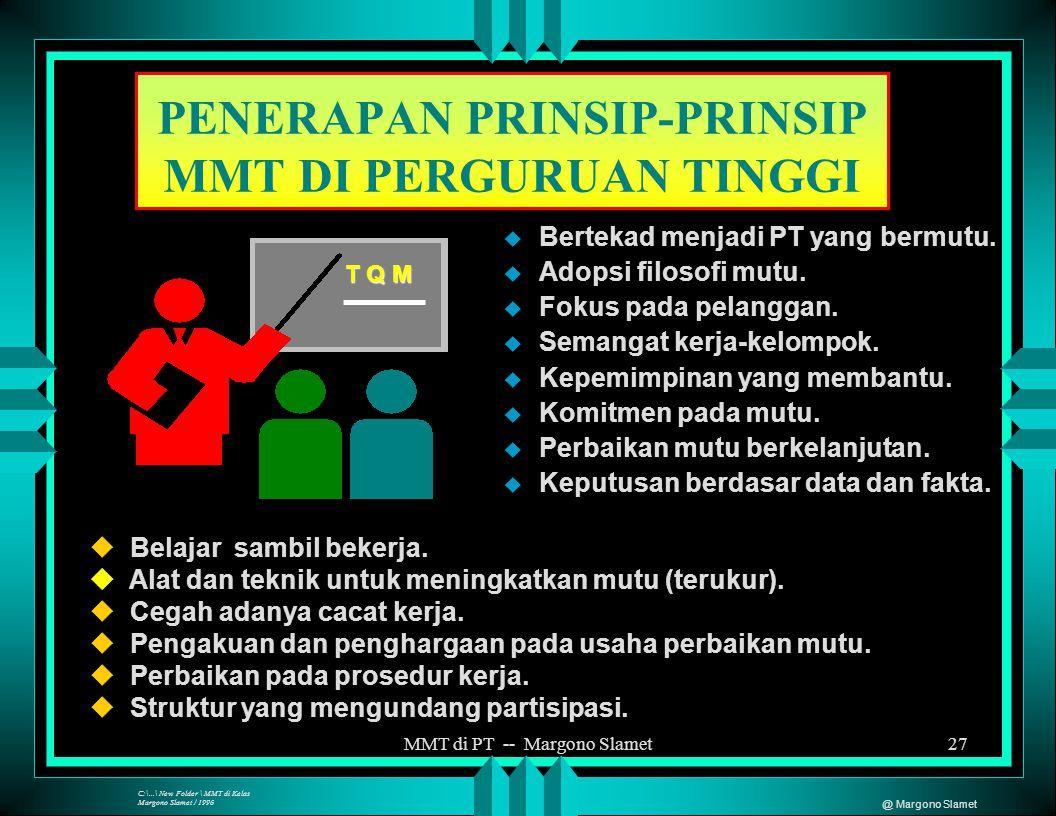 PENERAPAN PRINSIP-PRINSIP MMT DI PERGURUAN TINGGI