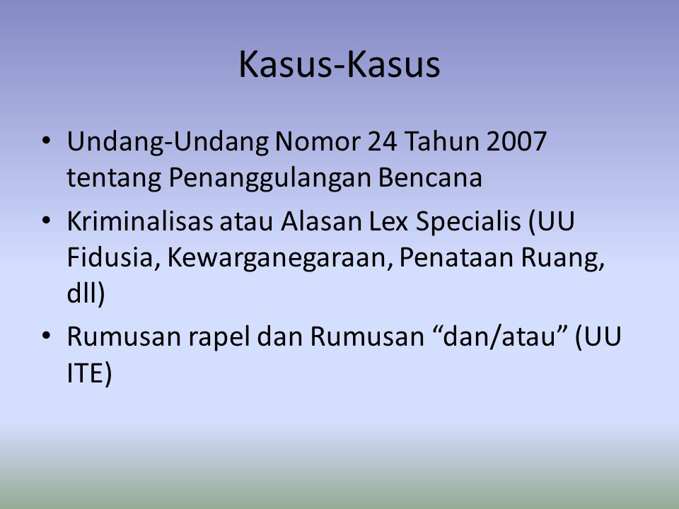 Kasus-Kasus Undang-Undang Nomor 24 Tahun 2007 tentang Penanggulangan Bencana.