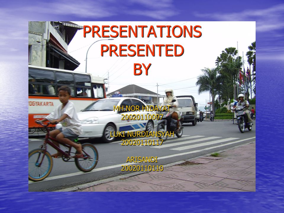 PRESENTATIONS PRESENTED BY