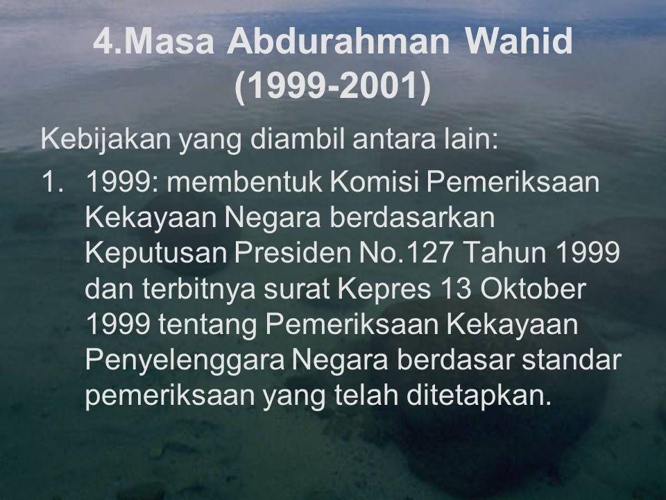 4.Masa Abdurahman Wahid (1999-2001)