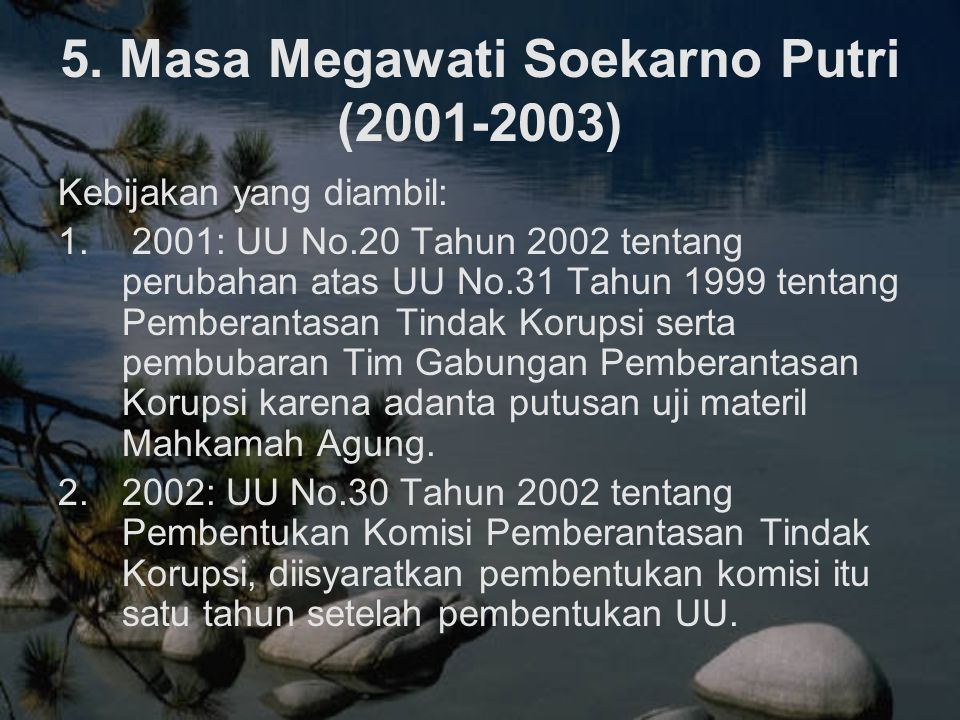 5. Masa Megawati Soekarno Putri (2001-2003)