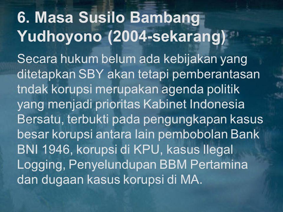 6. Masa Susilo Bambang Yudhoyono (2004-sekarang)