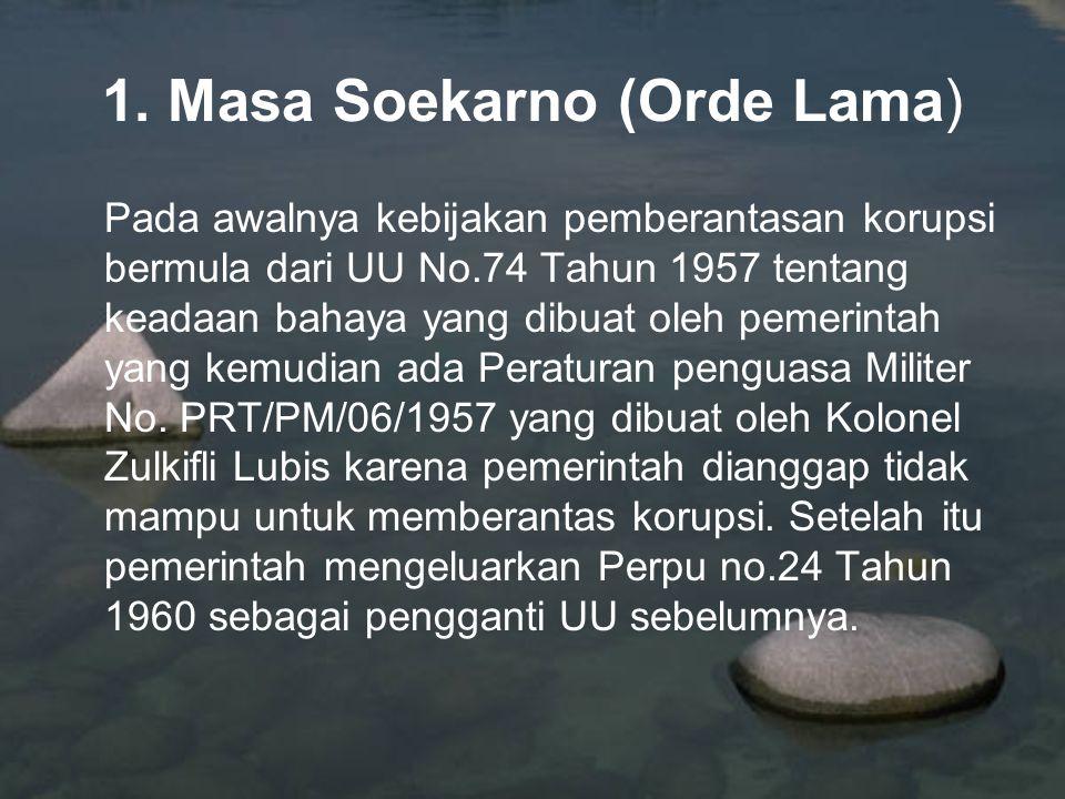 1. Masa Soekarno (Orde Lama)