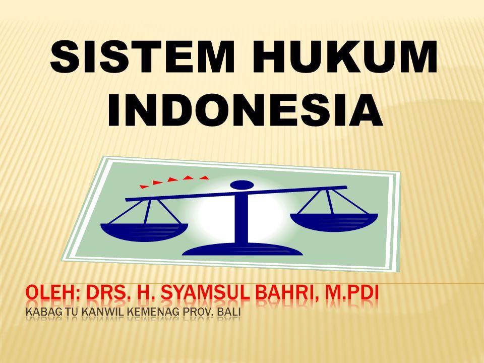 OLEH: Drs. H. Syamsul bahri, m.pdi kabag tu kanwil kemenag prov. bali