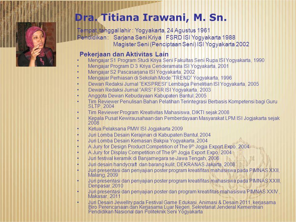 Dra. Titiana Irawani, M. Sn.