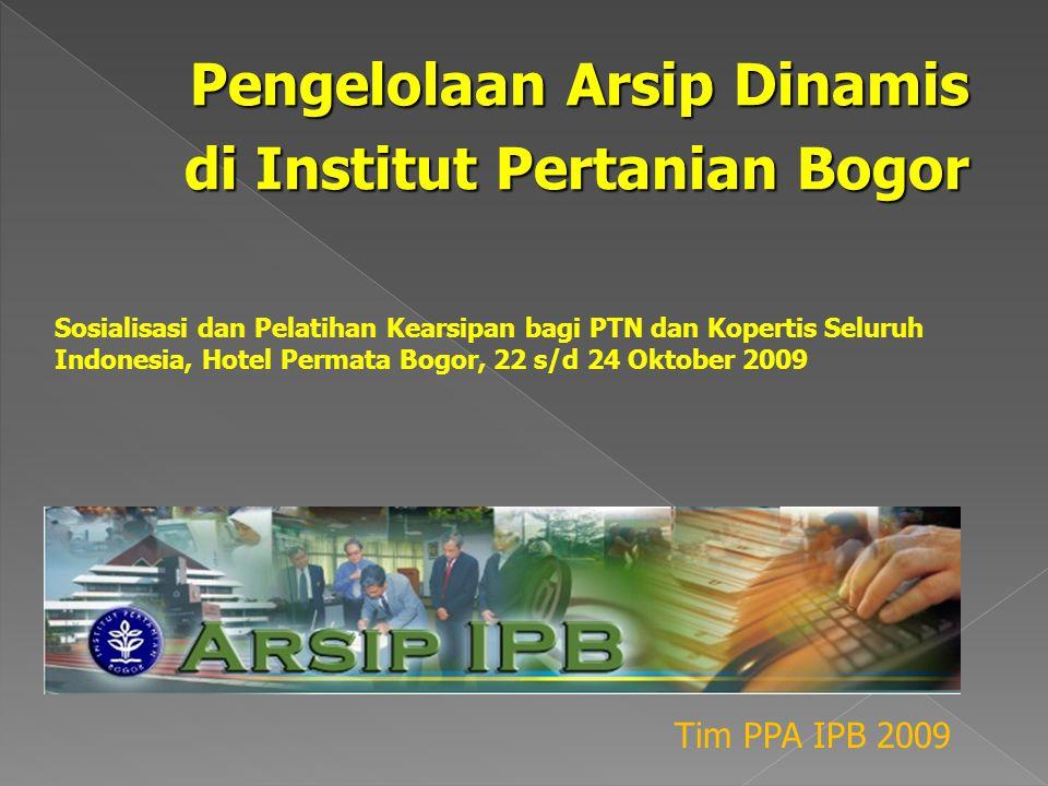 Pengelolaan Arsip Dinamis di Institut Pertanian Bogor