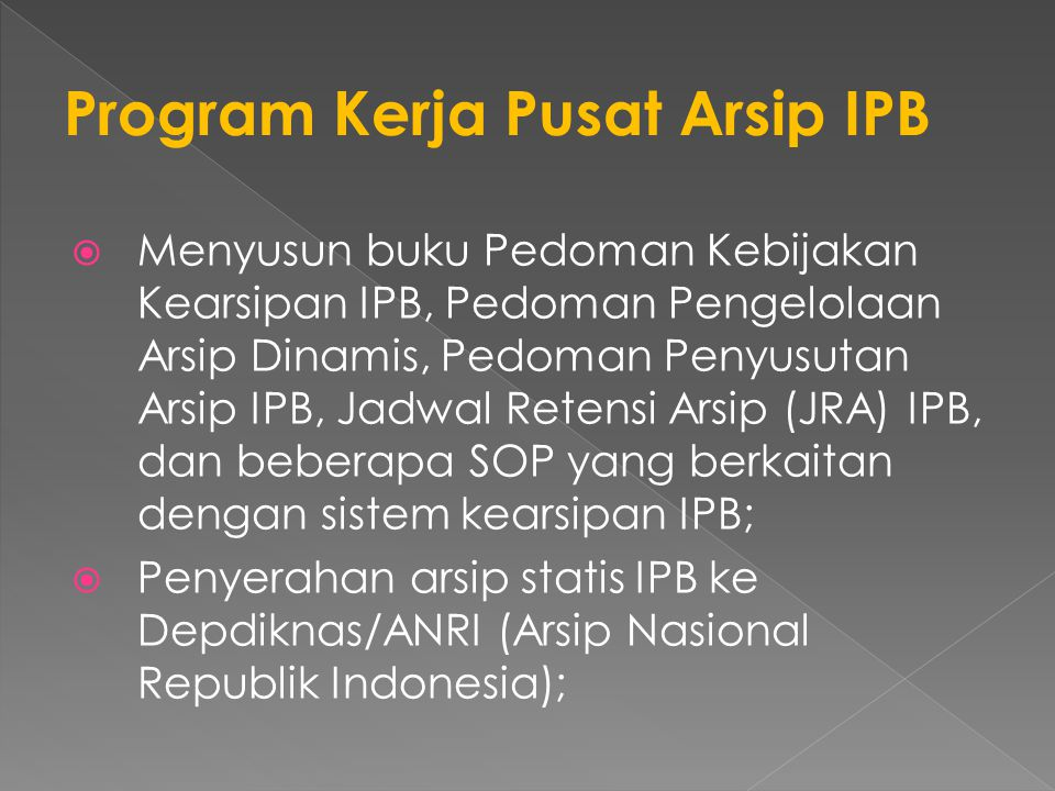 Program Kerja Pusat Arsip IPB
