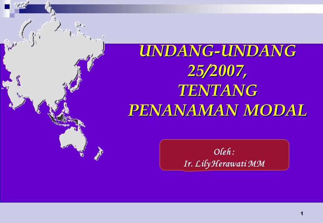 UNDANG-UNDANG 25/2007, TENTANG PENANAMAN MODAL