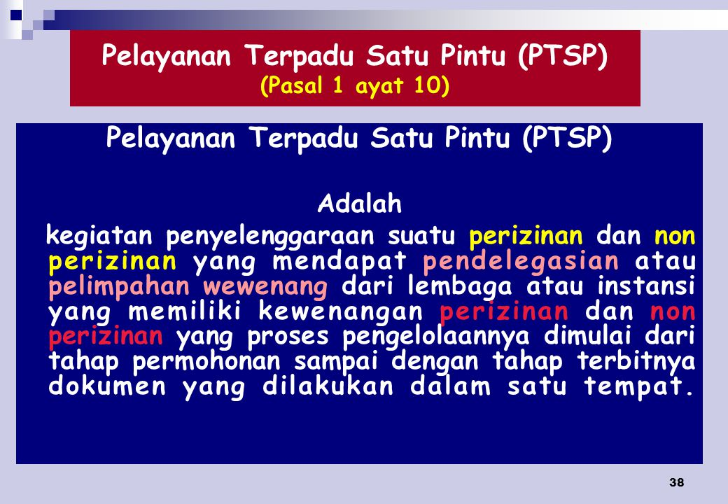 Pelayanan Terpadu Satu Pintu (PTSP) (Pasal 1 ayat 10)