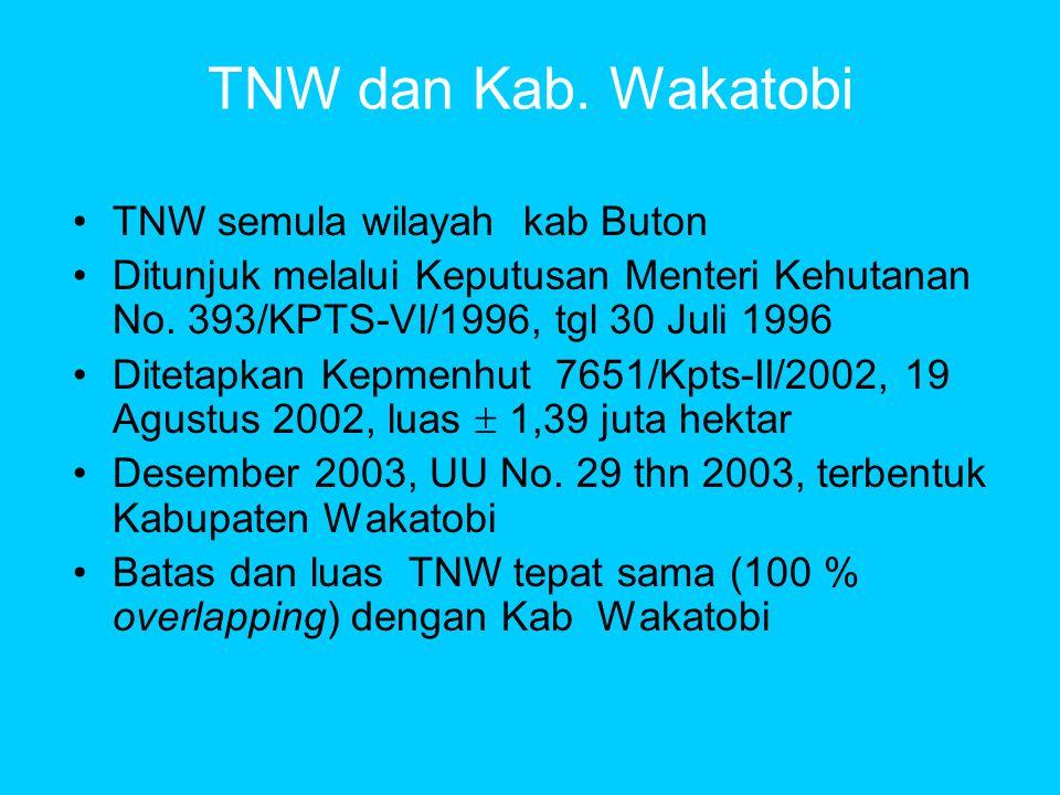 TNW dan Kab. Wakatobi TNW semula wilayah kab Buton