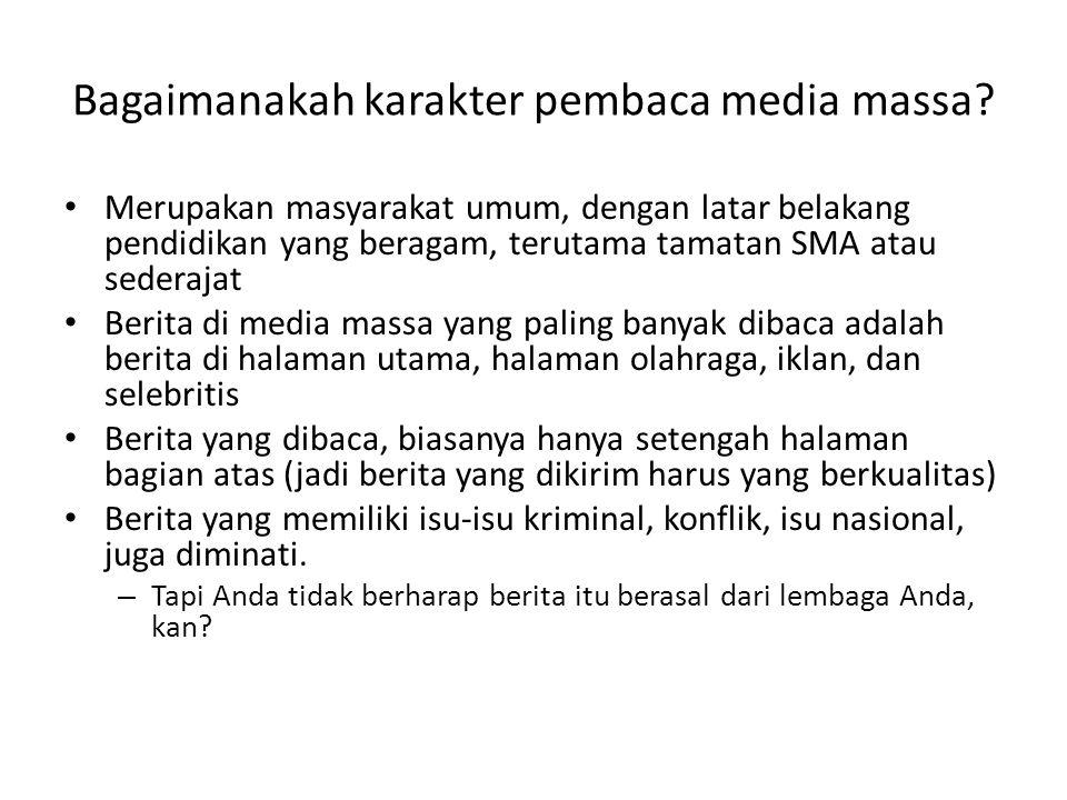 Bagaimanakah karakter pembaca media massa