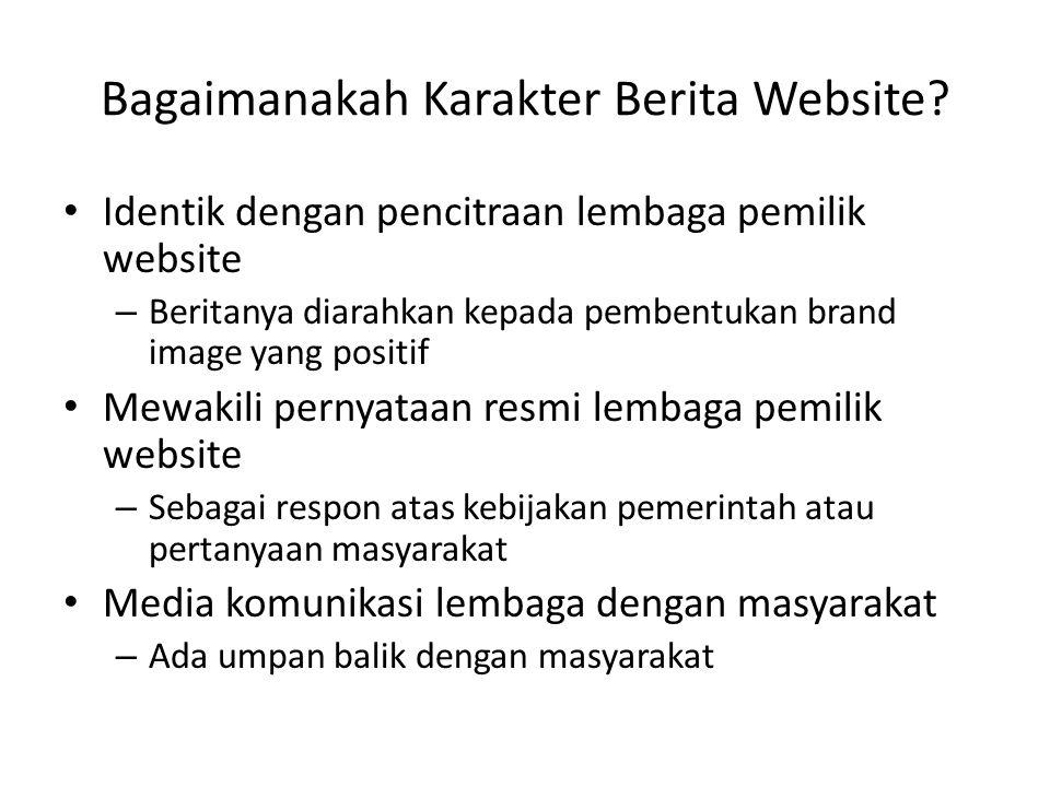 Bagaimanakah Karakter Berita Website