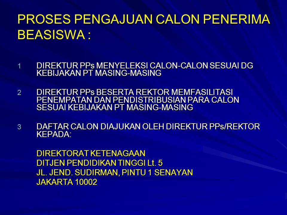 PROSES PENGAJUAN CALON PENERIMA BEASISWA :