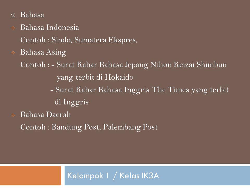 Kelompok 1 / Kelas IK3A Bahasa Bahasa Indonesia