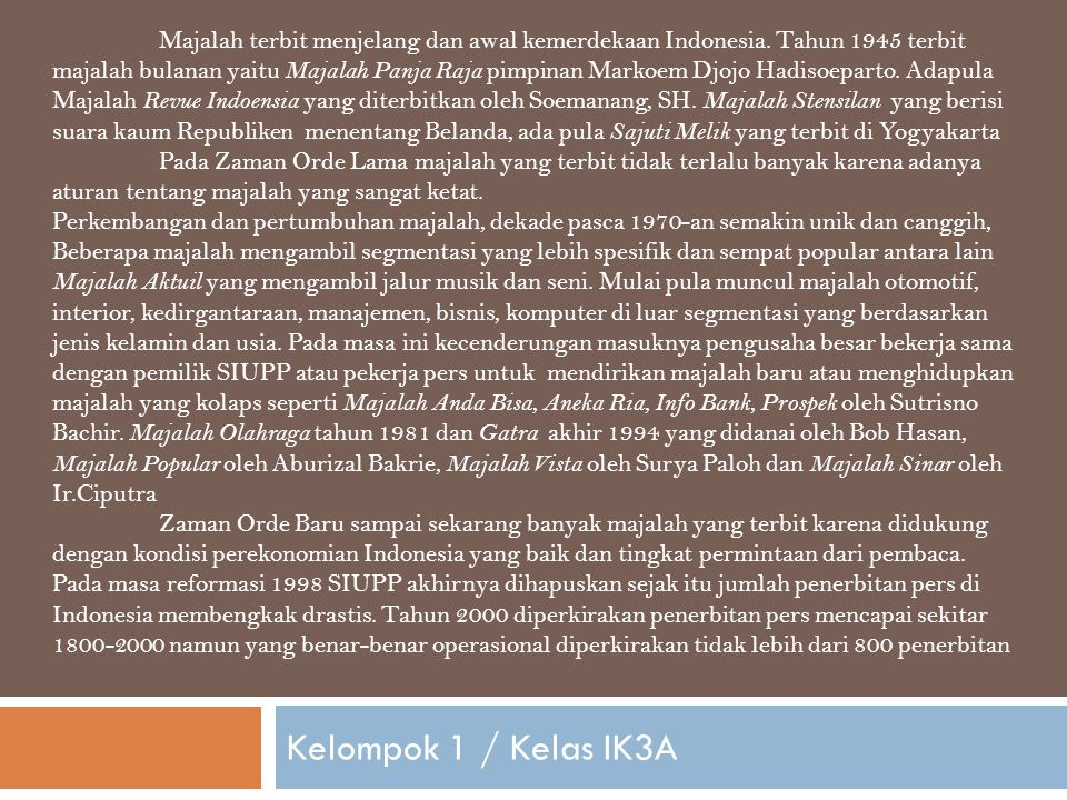 Majalah terbit menjelang dan awal kemerdekaan Indonesia