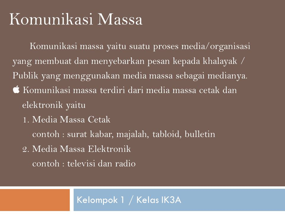 Komunikasi Massa Kelompok 1 / Kelas IK3A