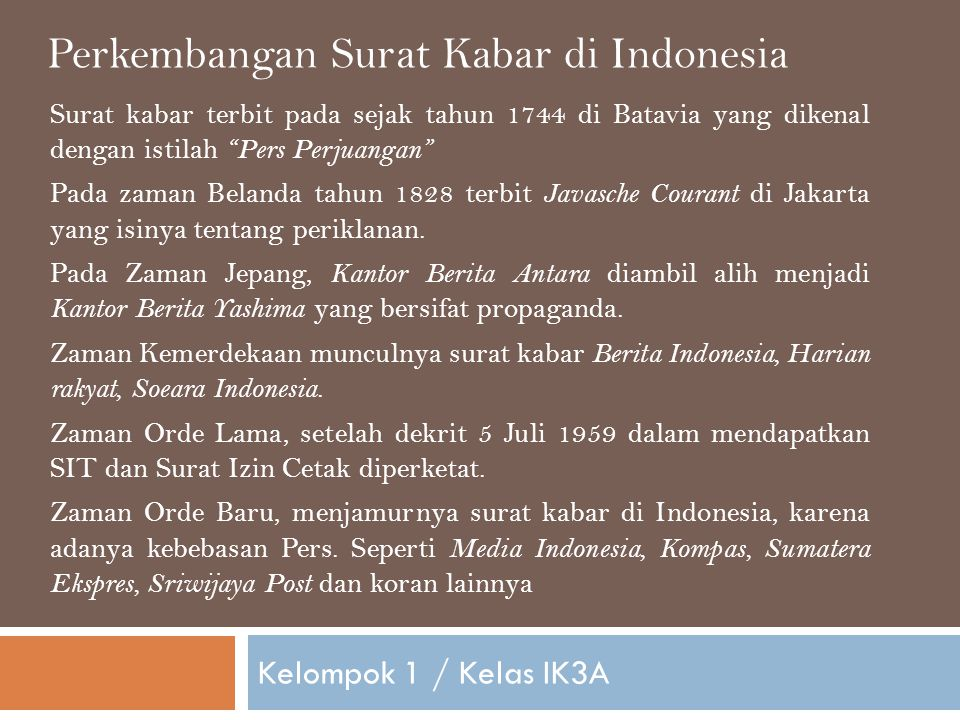 Perkembangan Surat Kabar di Indonesia