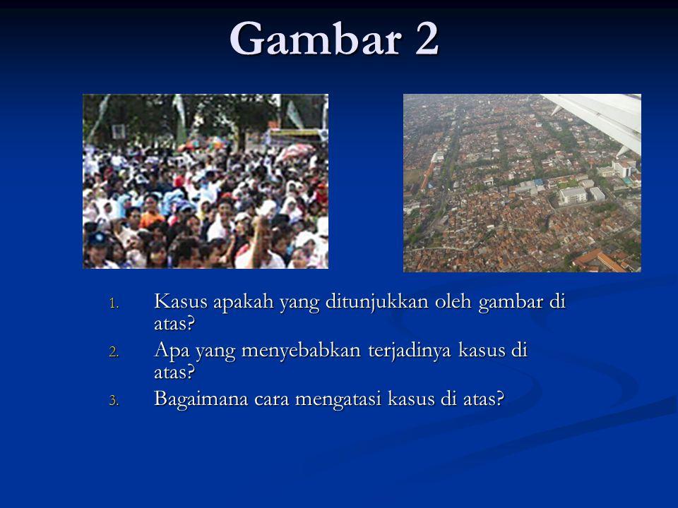 Gambar 2 Kasus apakah yang ditunjukkan oleh gambar di atas
