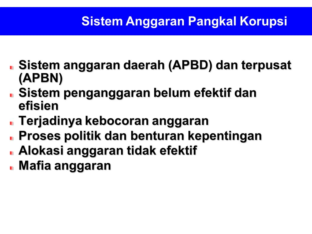 Sistem Anggaran Pangkal Korupsi