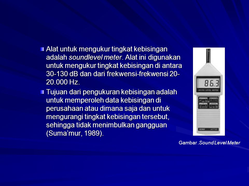 Gambar .Sound Level Meter
