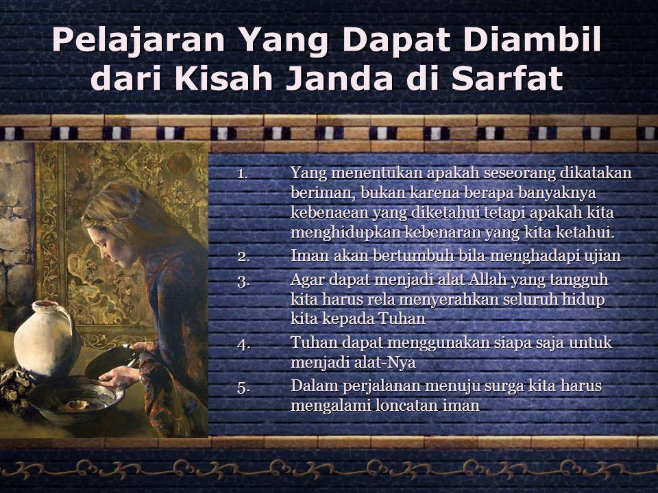 Pelajaran Yang Dapat Diambil dari Kisah Janda di Sarfat