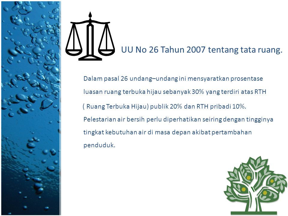 UU No 26 Tahun 2007 tentang tata ruang.