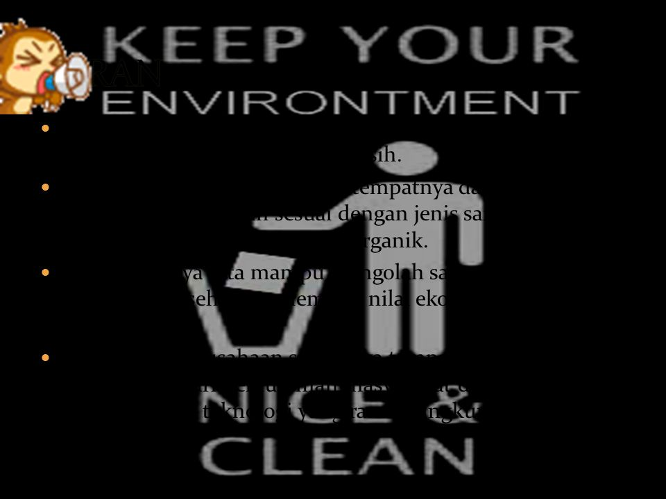 SARAN 1. Sebaiknya kita mengkonsumsi air yang telah memenuhi syarat sebagai air bersih.