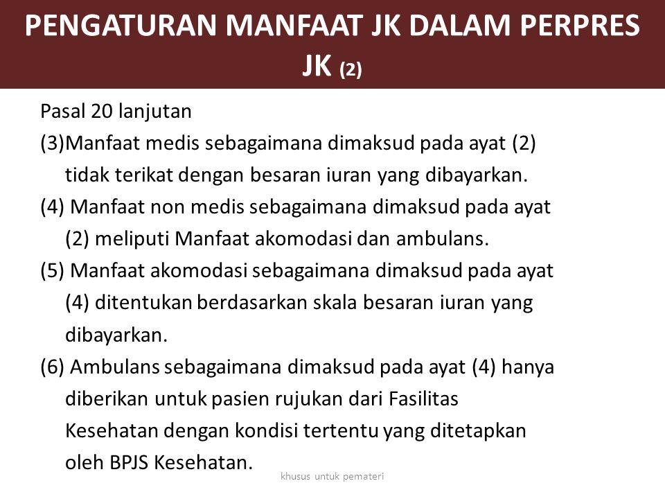 PENGATURAN MANFAAT JK DALAM PERPRES JK (2)
