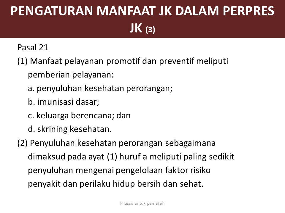 PENGATURAN MANFAAT JK DALAM PERPRES JK (3)