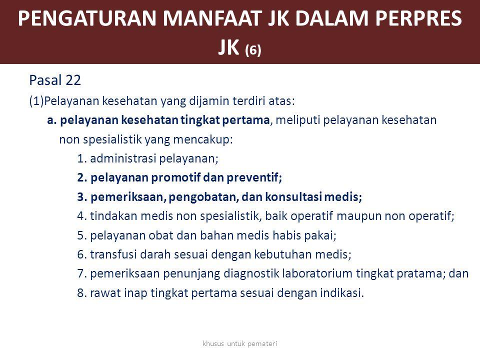 PENGATURAN MANFAAT JK DALAM PERPRES JK (6)