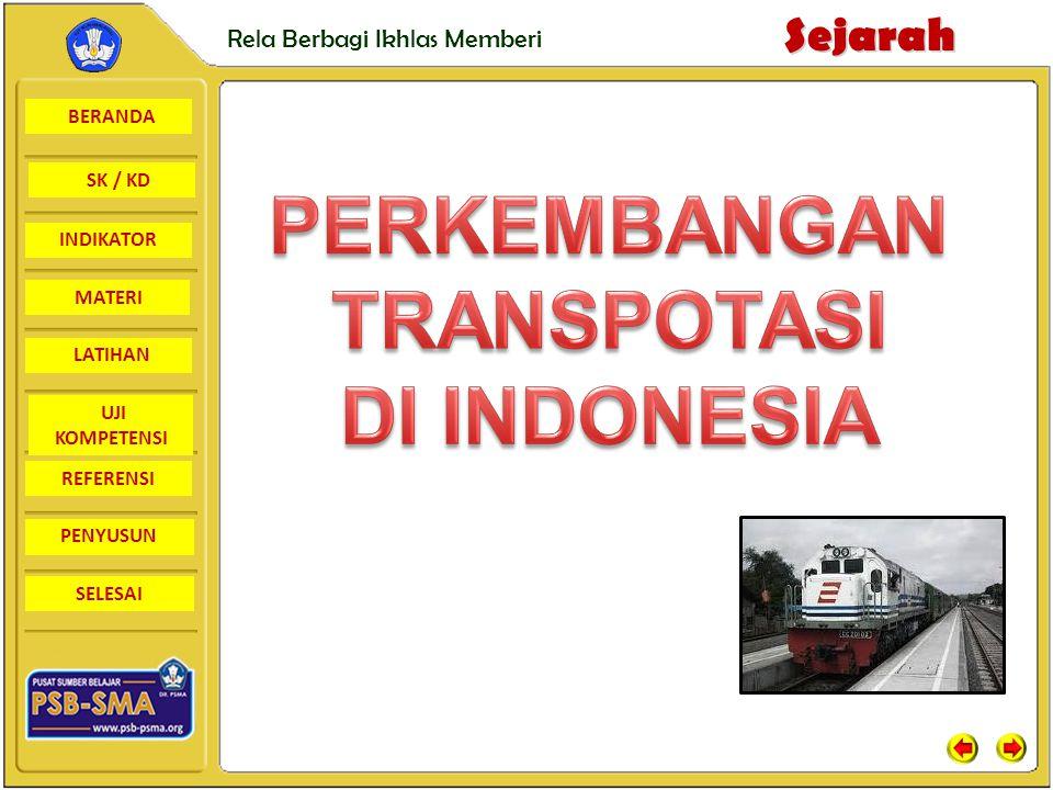 PERKEMBANGAN TRANSPOTASI DI INDONESIA