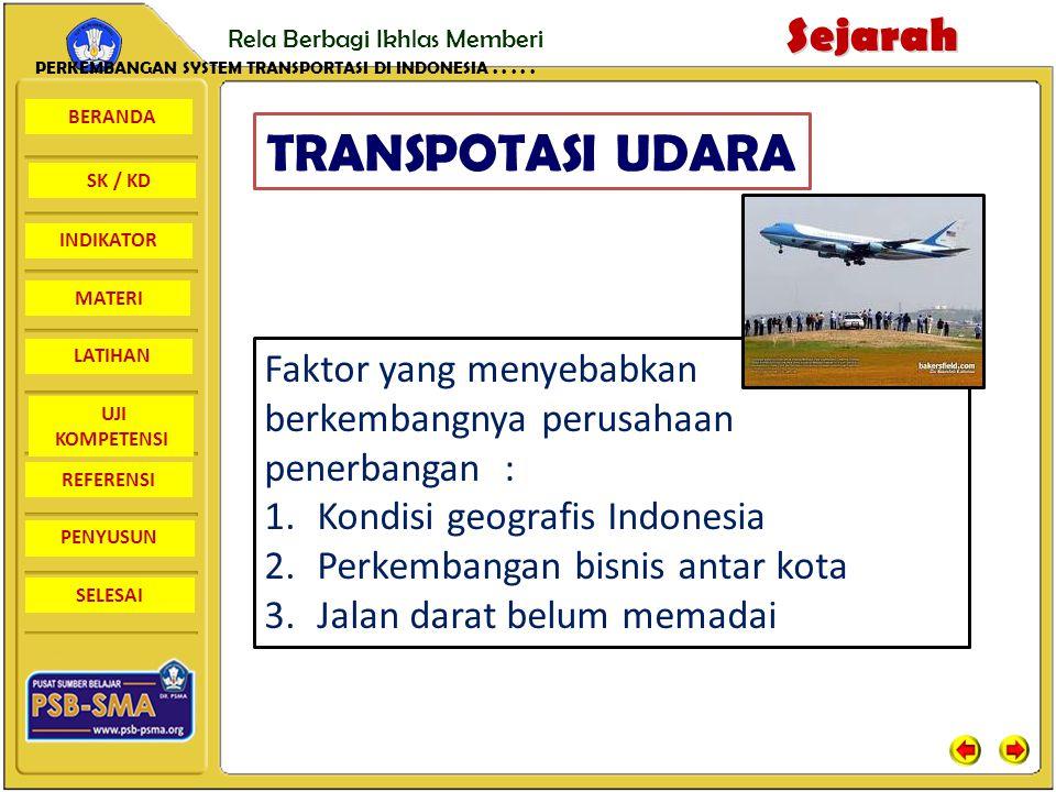 PERKEMBANGAN SYSTEM TRANSPORTASI DI INDONESIA . . . . .