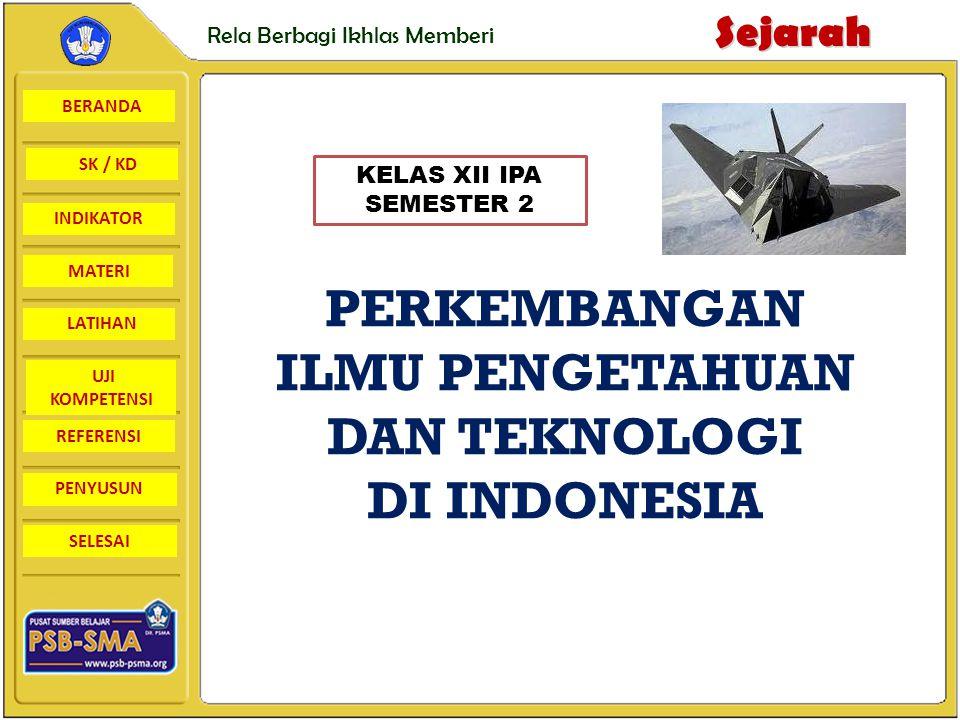 PERKEMBANGAN ILMU PENGETAHUAN DAN TEKNOLOGI DI INDONESIA