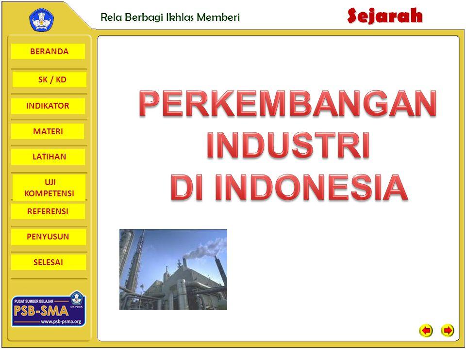 PERKEMBANGAN INDUSTRI DI INDONESIA