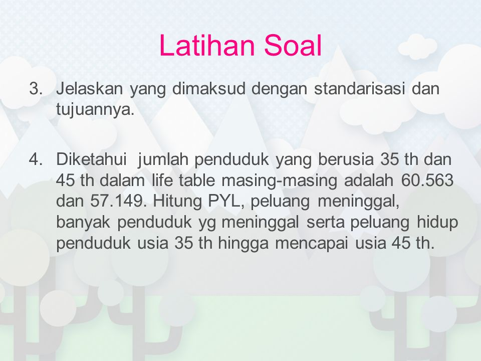 Latihan Soal Jelaskan yang dimaksud dengan standarisasi dan tujuannya.