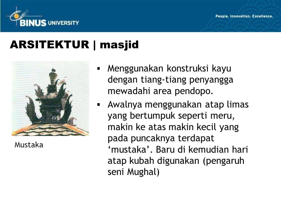 ARSITEKTUR | masjid Menggunakan konstruksi kayu dengan tiang-tiang penyangga mewadahi area pendopo.