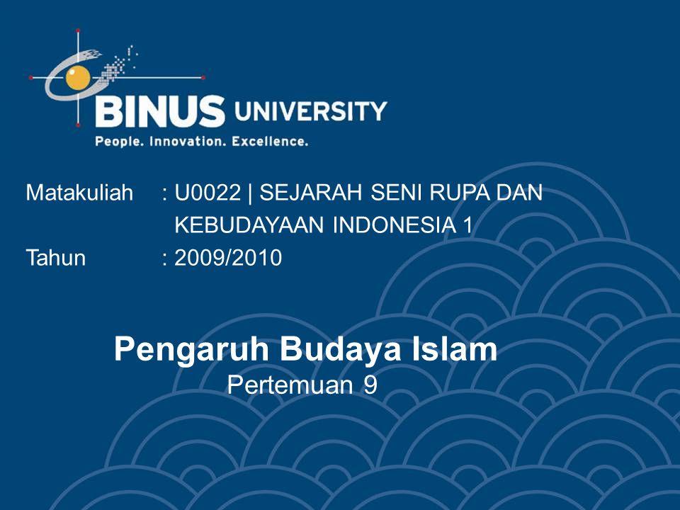 Pengaruh Budaya Islam Pertemuan 9