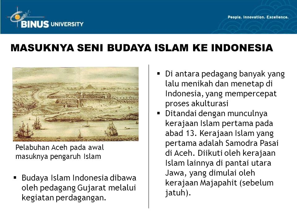 MASUKNYA SENI BUDAYA ISLAM KE INDONESIA