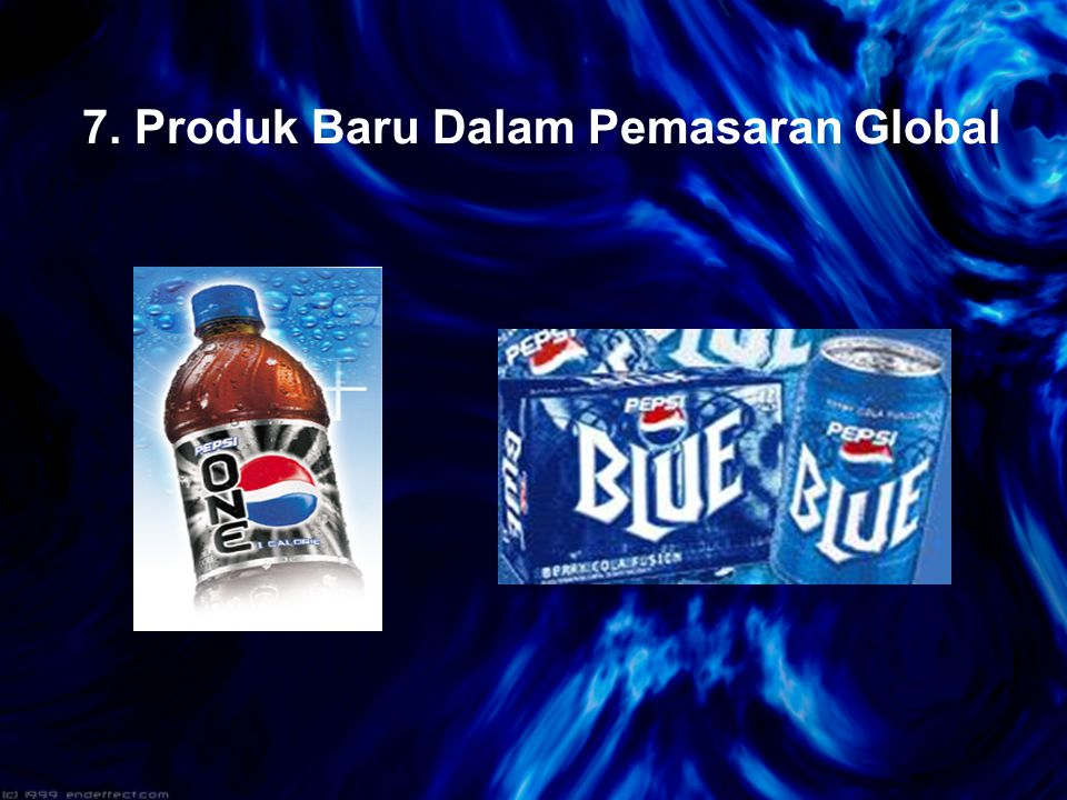 7. Produk Baru Dalam Pemasaran Global