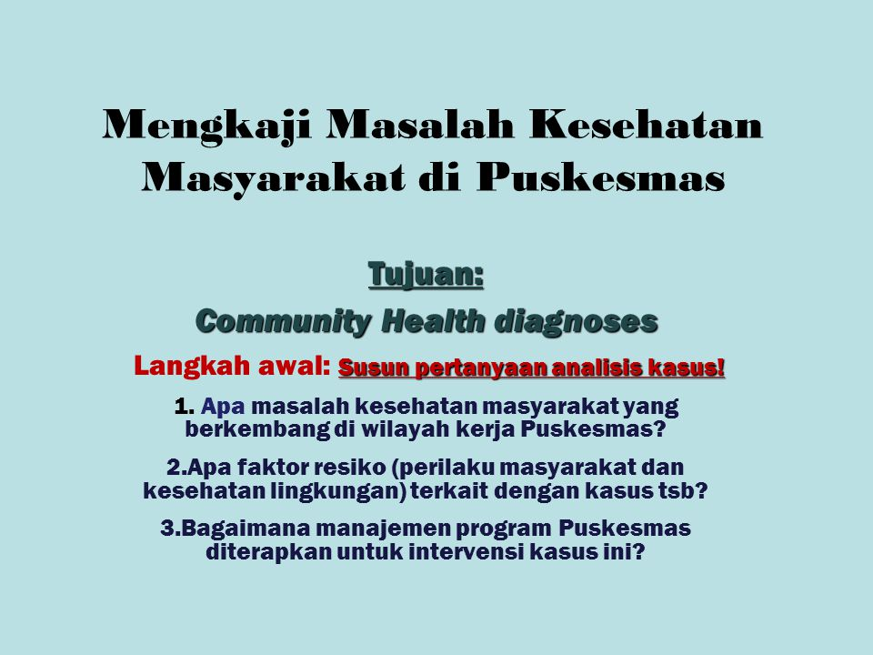 Mengkaji Masalah Kesehatan Masyarakat di Puskesmas