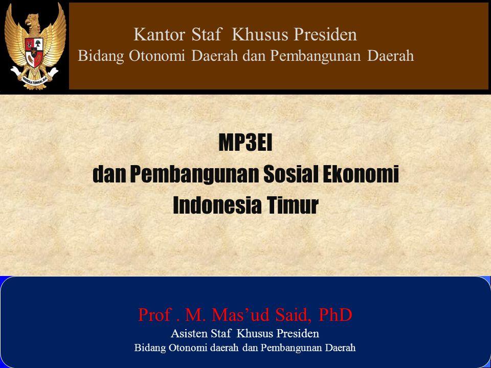 dan Pembangunan Sosial Ekonomi Indonesia Timur
