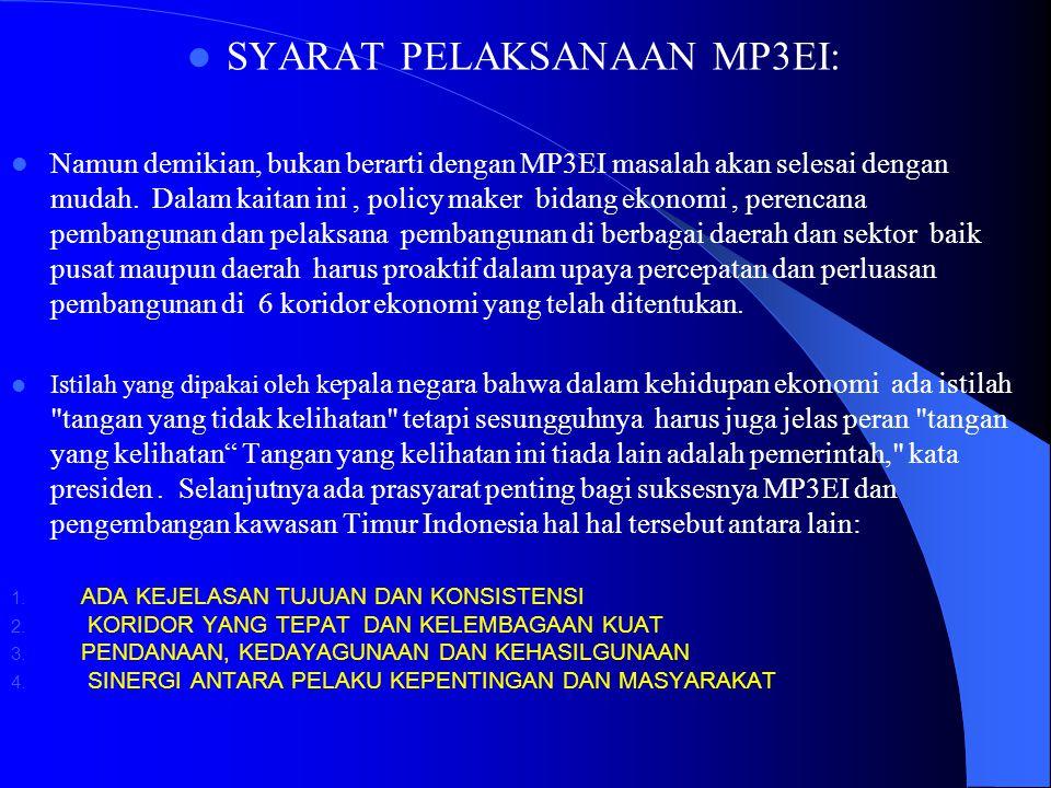 SYARAT PELAKSANAAN MP3EI: